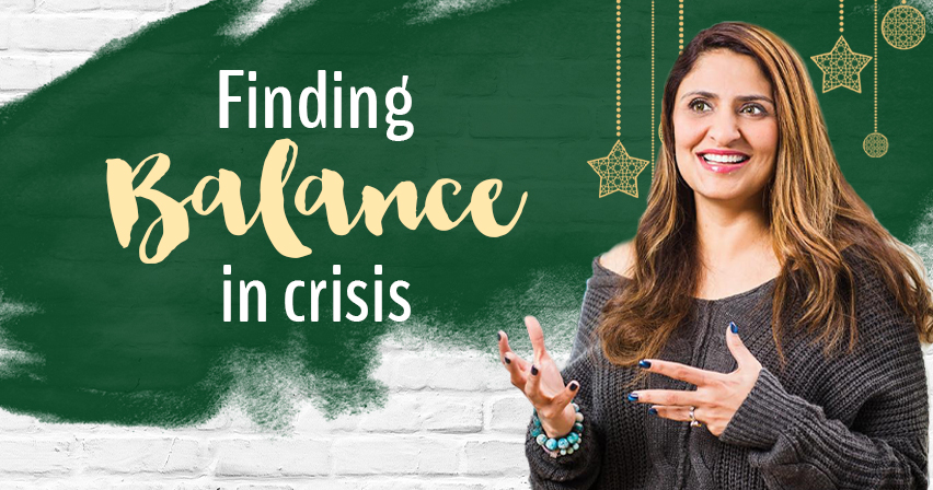 Finding balance in crisis