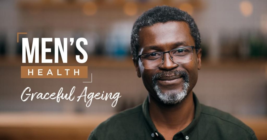 Men's Health – Ageing Gracefully